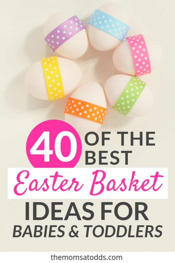 Fun and original Easter basket ideas for babies and toddlers