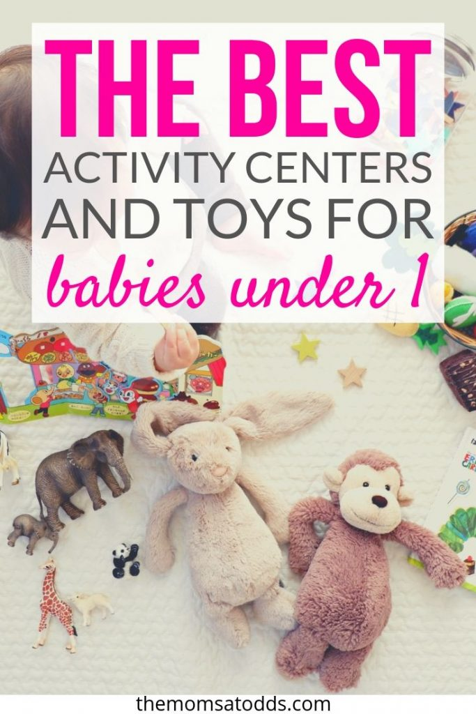 The Best Activity Centers and Toys for Babies Under 1