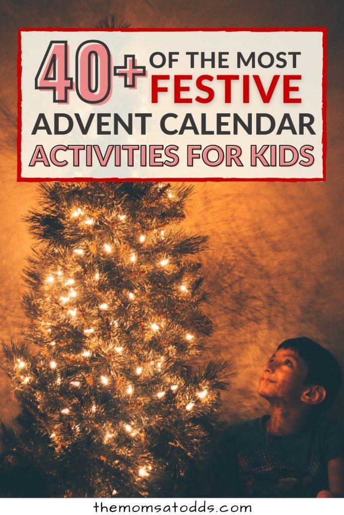 40+ Festive Advent Calendar Activities for Kids