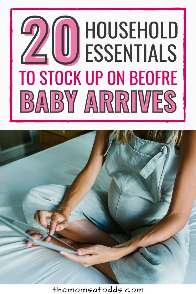 20 Important Household Things to Stock up on Before Baby Comes