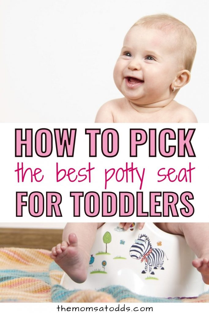 How to Pick the Best Potty Seat for Toddlers