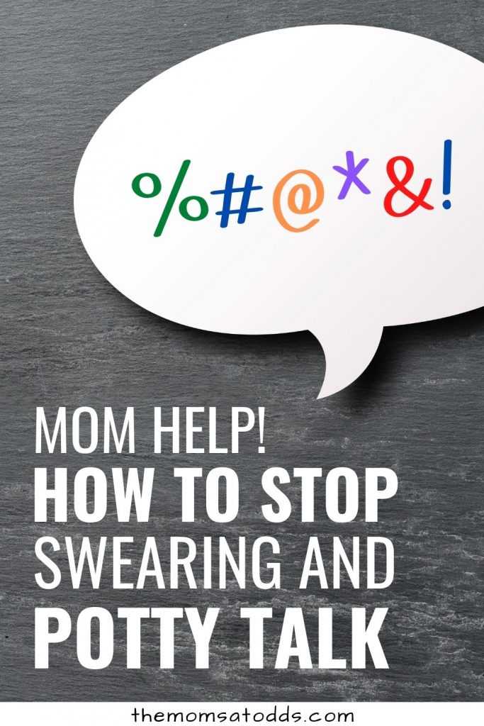 Mom Help! How to Stop a Child Swearing and Using Potty Language