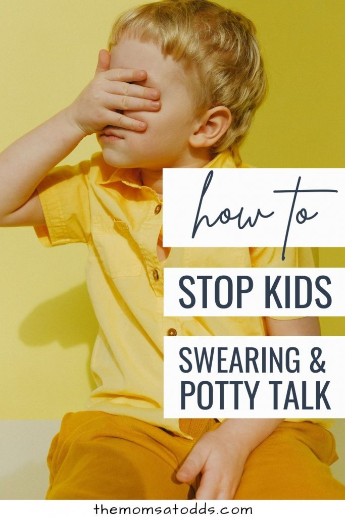 11 Tips for How to Talk to Your Child About Swearing and Potty Language